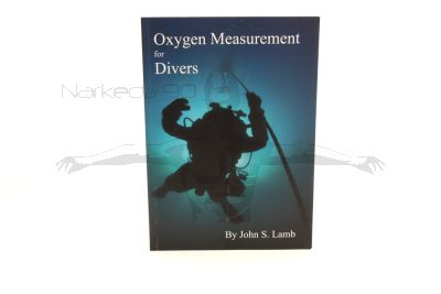 Oxygen Measurement For Divers 2016 Edition